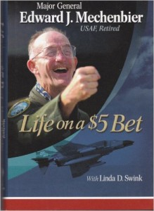 Life on a $5 Bet by Edward J. Mechenbier with Linda D. Swink